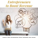 5 Strategies for Entrepreneurs to Boost Revenue
