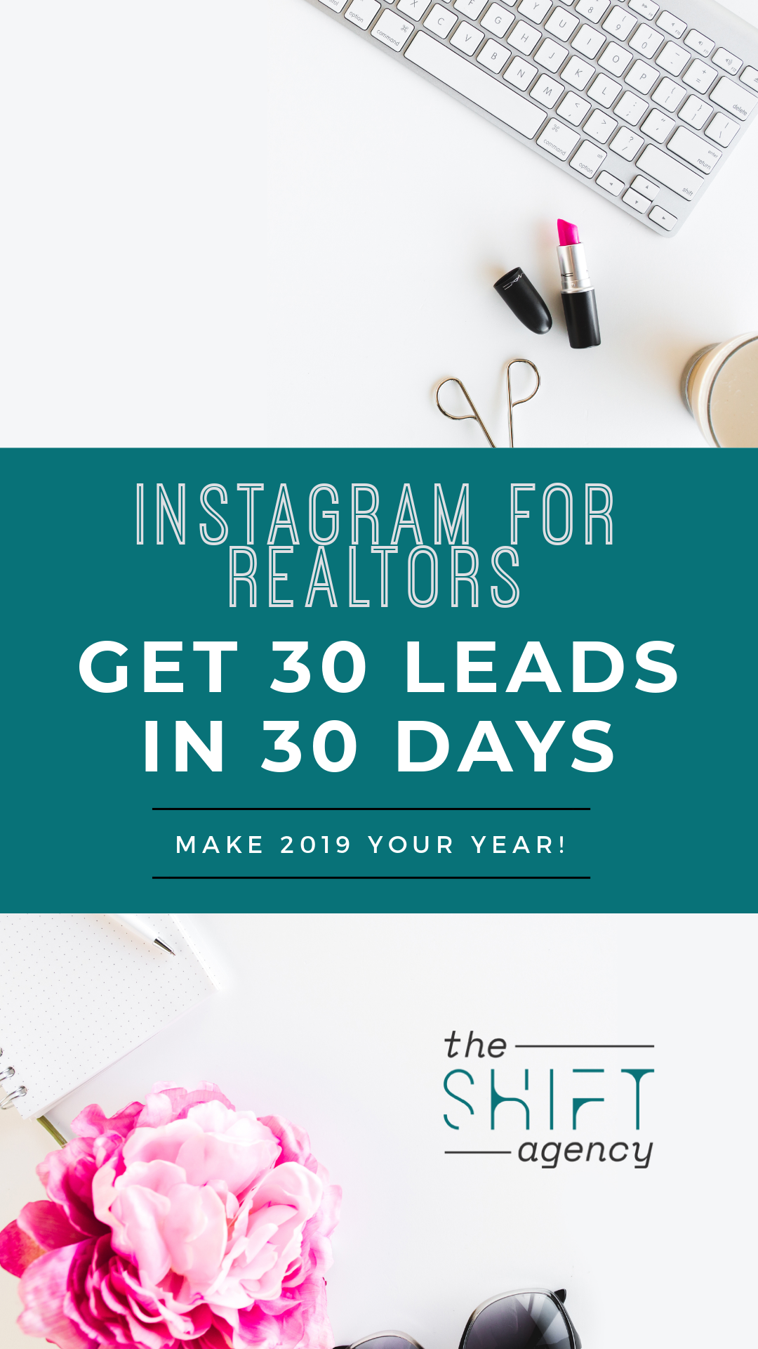 Instagram for Realtors: 5 Tips for Lead Generation in 2019